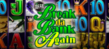 Break da Bank Again,  is an exciting game, intended for the typical high roller; however its range of coin sizes and ease of play allows it to be played and enjoyed by all.  This video slot stays true to its name and will keep you coming back for more, again and again and again…