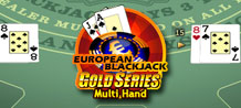 Blackjack! That's the experience that you will feel with Multi-hand European Blackjack Gold. Take a seat at the table right now and enjoy this exquisite game.